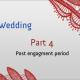 Kashmiri Wedding, Post-engagement period